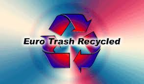 Euro Trash Recycled
