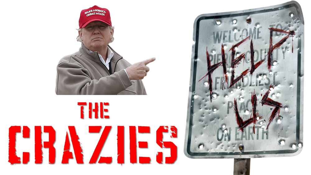 Crazies, Donald Trump
