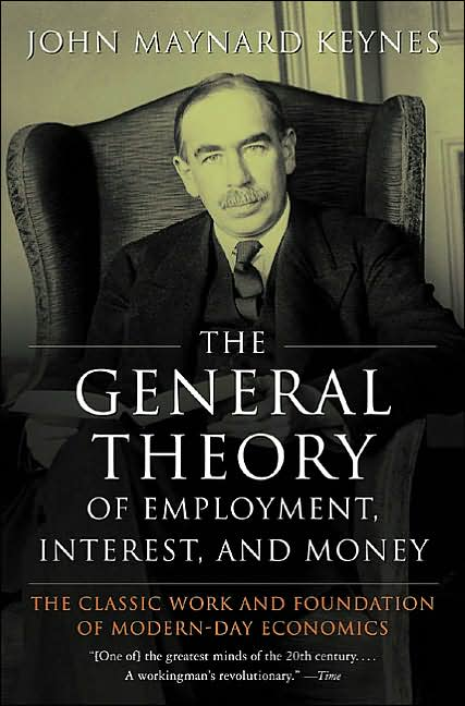 The General Theory of Employment, Interest, and Money.