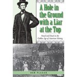 Book - A Hole in the Ground with a Liar at the Top