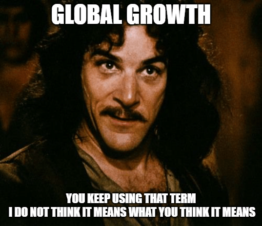 This Global Growth Stuff, China Still Wants A Word